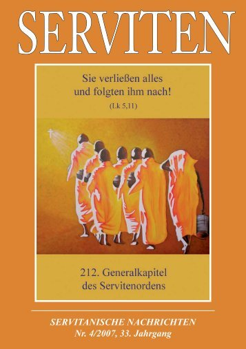 SERVITANISCHE NACHRICHTEN Nr. 4/2007, 33. Jahrgang