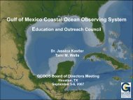 Present - Gulf of Mexico Coastal Ocean Observing System