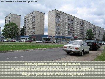 Dzīvojamo namu apbūves kvalitātes uzlabošanas iespējas Rīgas ...
