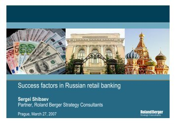 Success factors in Russian retail banking - Roland Berger Strategy ...