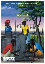 Video METAL 2 - Unesco-Unevoc