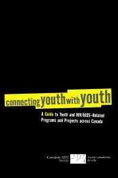 connectingyouthwithyouth - Canadian AIDS Society