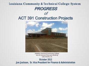Act 391 Project Status - Louisiana Community and Technical ...