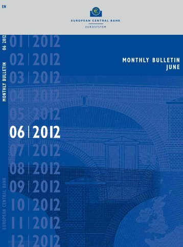 ECB Monthly Bulletin June 2012 - European Central Bank - Europa