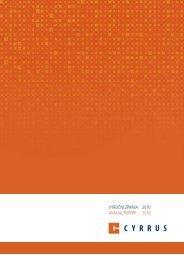 VÝROČNÍ ZPRÁVA 2010 ANNUAL REPORT 2010 - Cyrrus