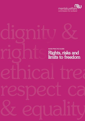 Rights, risks and limits to freedom - Mental Welfare Commission for ...