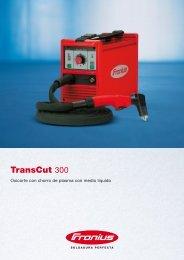 TransCut 300 - dpiaca