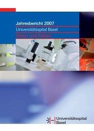 Jahresbericht 2007 Universitätsspital Basel Daten und Fakten
