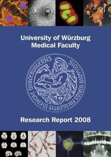 University of Würzburg Medical Faculty Research Report 2008