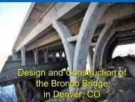 Design and Construction of the Bronco Bridge