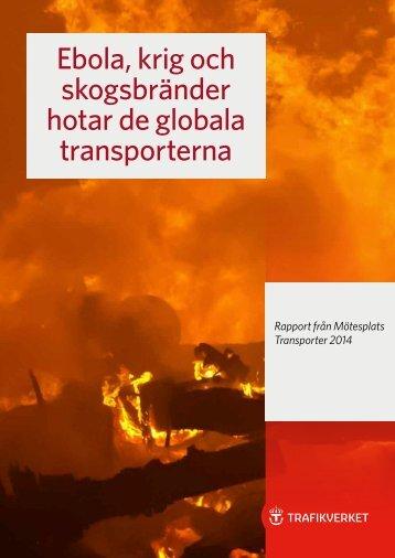 Rapport från Mötesplats Transporter 2014