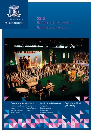 Bachelor of Fine Arts Bachelor of Music - University of Melbourne