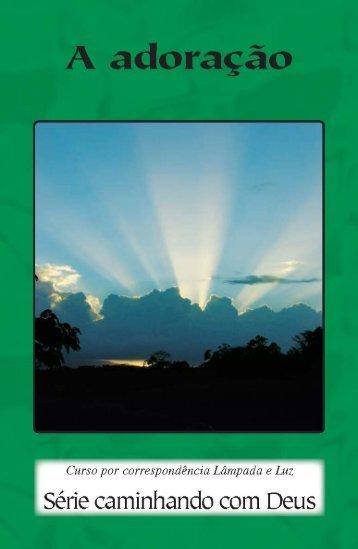 Estudo a adoraçao - El Cristianismo Primitivo