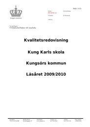 Kvalitetsredovisning Kung Karls skola Kungsörs kommun Läsåret ...