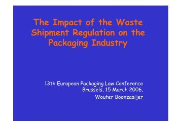 The Impact of the Waste Shipment Regulation on the ... - Repak