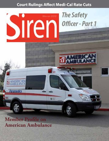 The Safety Officer - Part 1 - California Ambulance Association