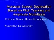 Monaural Speech Segregation Based on Pitch Tracking and ...