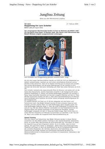 Bericht Doppelsieg Lars Scheller aus Jungfrau ... - Bödeli Skiteam
