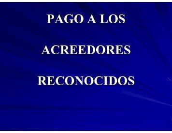 PAGO A LOS ACREEDORES RECONOCIDOS