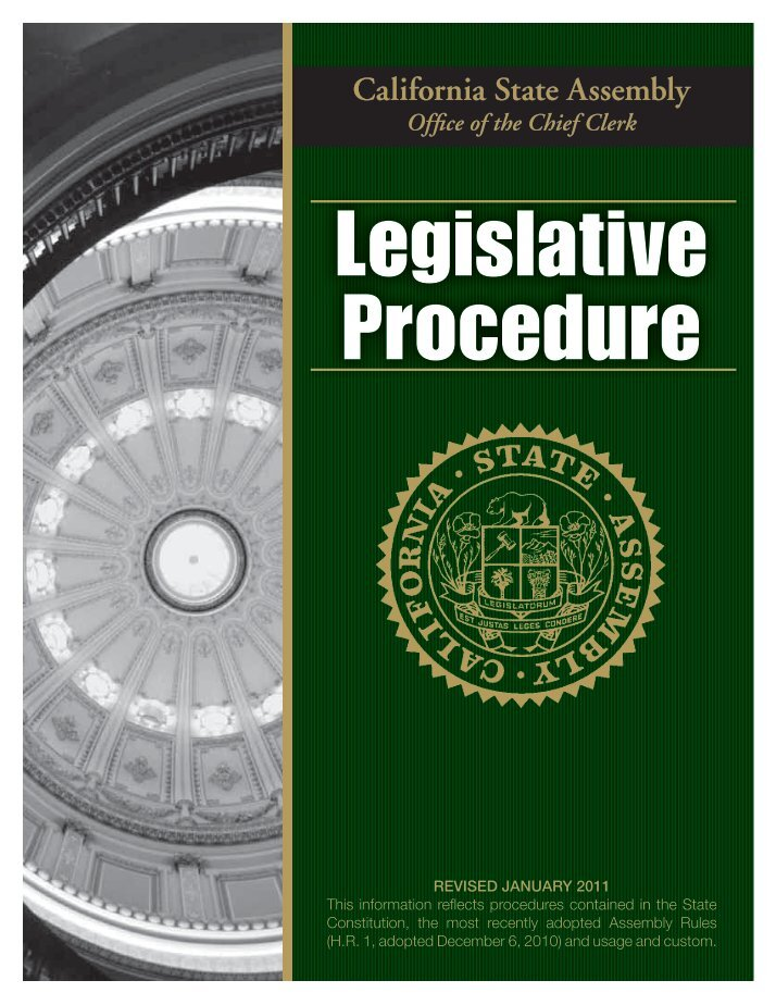 a look into the californian state legislative process Should be completed before attempting to look at legislative to as the legislative process the california state state into districts.