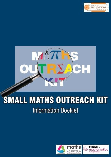 SMALL MATHS OUTREACH KIT Information Booklet - Maths Careers