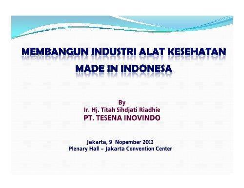 Membangun Industri Alat Kesehatan Made In Indonesia