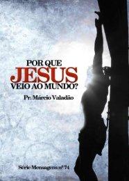 Por que Jesus veio ao mundo? - Lagoinha.com