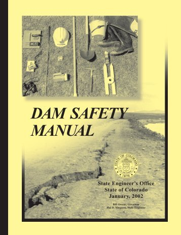 DAM SAFETY MANUAL - Colorado Division of Water Resources