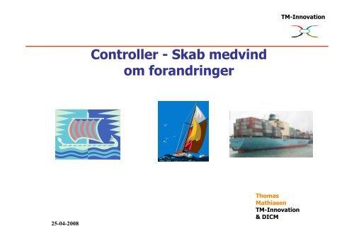 Controller - Skab medvind om forandringer - TM-Innovation