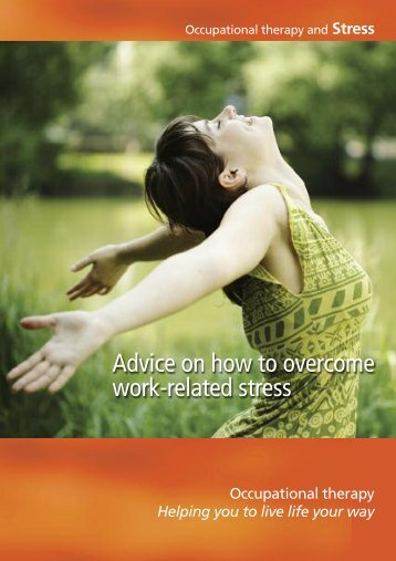 Advice on how to overcome work-related stress - College of ...