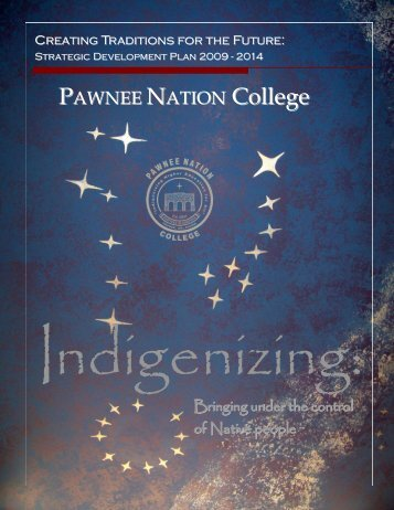 Strategic Development Plan 2009- 2014 - Pawnee Nation College