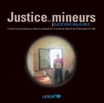 Justice des mineurs, questions majeures - Unicef