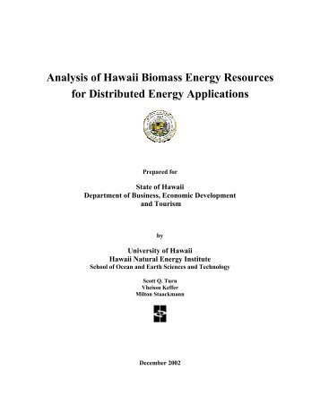 Analysis of Hawaii Biomass Energy Resources for Distributed ...