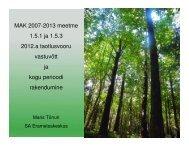 Meetmed_151_ja_153_Maris Tonuri_13122012.pdf - Erametsakeskus