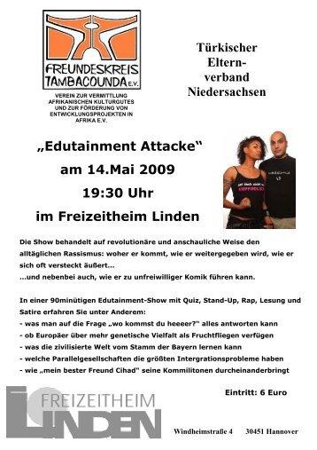 """""""Edutainment Attacke"""" am 14.Mai 2009 19:30 Uhr im Freizeitheim ..."""