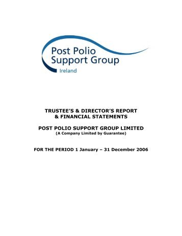 Download Annual Report 2006 - Post Polio Support Group Ireland