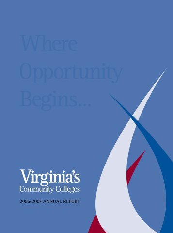 2006-2007 AnnuAl RepoRt - Virginia Community College System