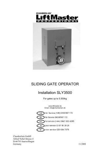 SLIDING GATE OPERATOR Installation SLY3500 - liftmaster.de