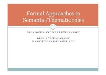 Formal Approaches to Semantic/Thematic roles - Maarten Janssen