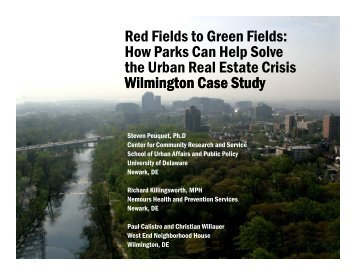 How Parks Can Help Solve the Urban Real Estate Crisis Wilmington ...