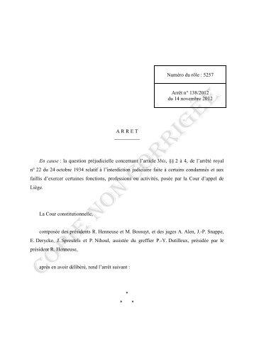 Voir l'arrêt de la Cour constitutionnelle du 14 novembre 2012 - Juridat