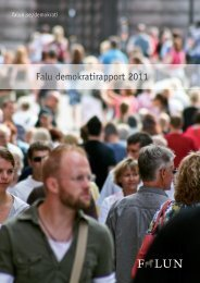Falu Demokratirapport 2011 (pdf) - Falu Kommun