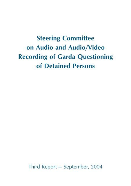 Third Report of the Steering Committee on Audio & Audio/Video ...
