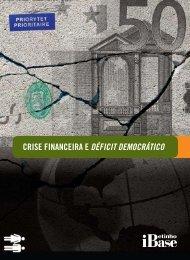 Crise financeira e déficit democrático - Ibase