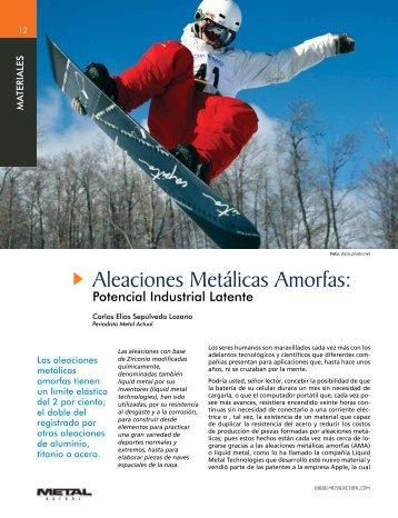 Aleaciones Metálicas Amorfas: - Revista Metal Actual