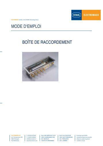 MODE D'EMPLOI BOÎTE DE RACCORDEMENT - Electromach BV