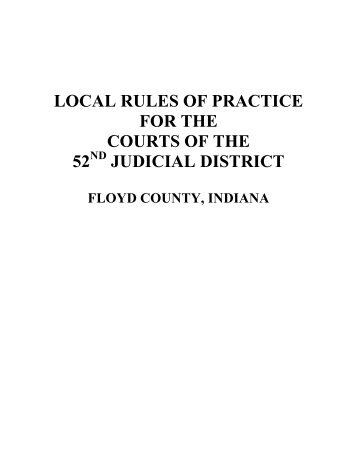 Local Civil Rules - Floyd County Indiana - State of Indiana