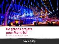 De grands projets pour Montréal