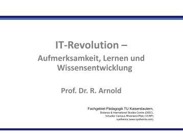 IT-Revolution – Aufmerksamkeit, Lernen und Wissensentwicklung