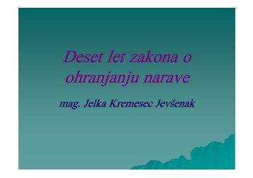 Deset let Zakona o ohranjanju narave - mag. Jelka Kremesec ...